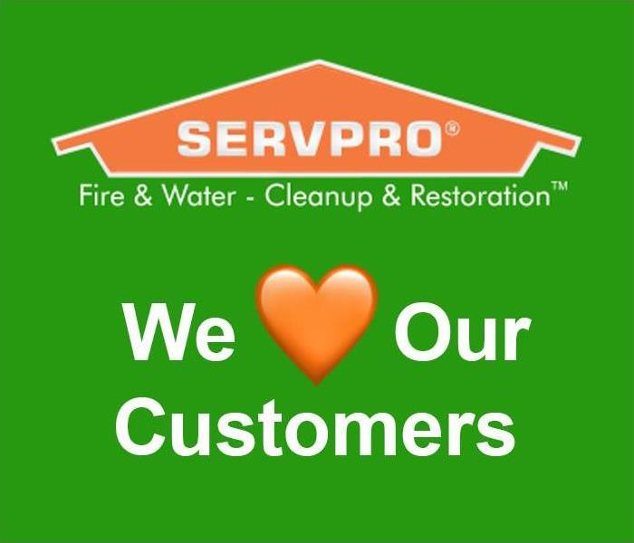 Why SERVPRO Our Customers Always Come First